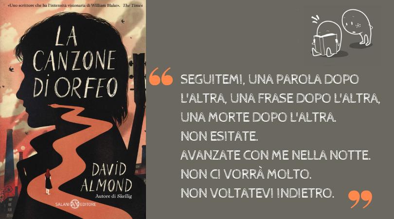 """""""La canzone di Orfeo"""" di David Almond"""
