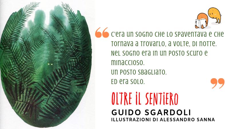 """""""Oltre il sentiero"""" di Guido Sgardoli"""